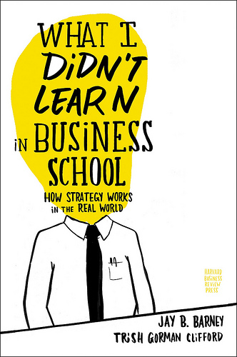 What I did'd learn in business school